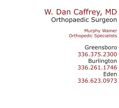 Dr  W  Dan Caffrey | orthopedic surgeon and sports doctor